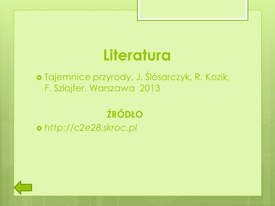Literatura Tajemnice przyrody, J. Ślósarczyk, R. Kozik, F.