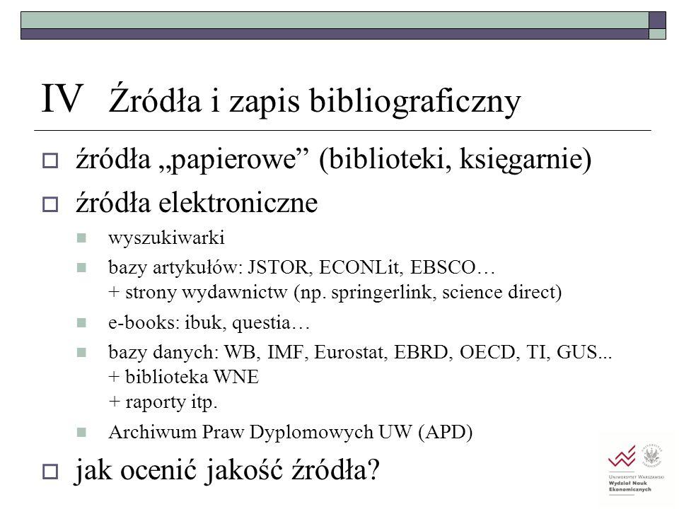 IV Źródła i zapis bibliograficzny
