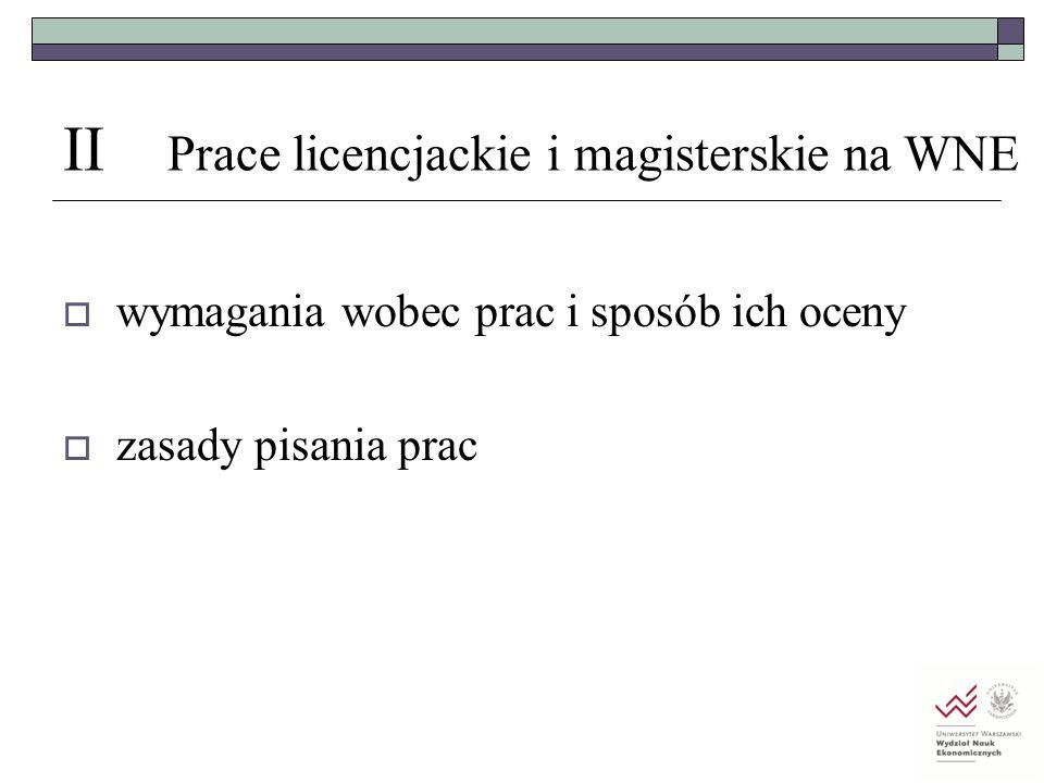 II Prace licencjackie i magisterskie na WNE