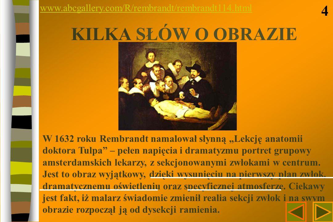 www.abcgallery.com/R/rembrandt/rembrandt114.html 4. KILKA SŁÓW O OBRAZIE.
