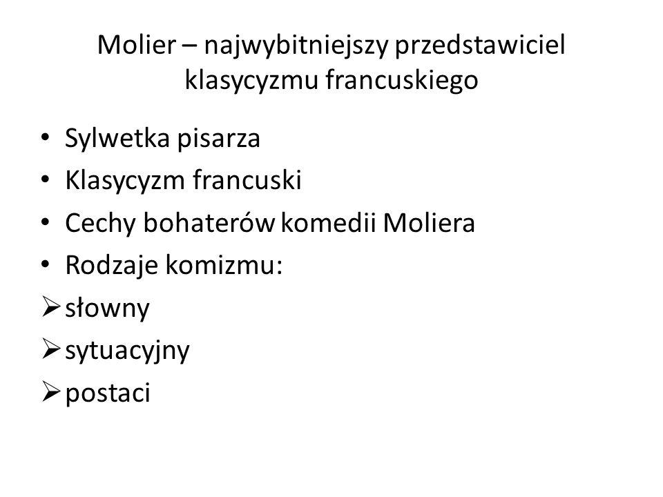 Molier – najwybitniejszy przedstawiciel klasycyzmu francuskiego