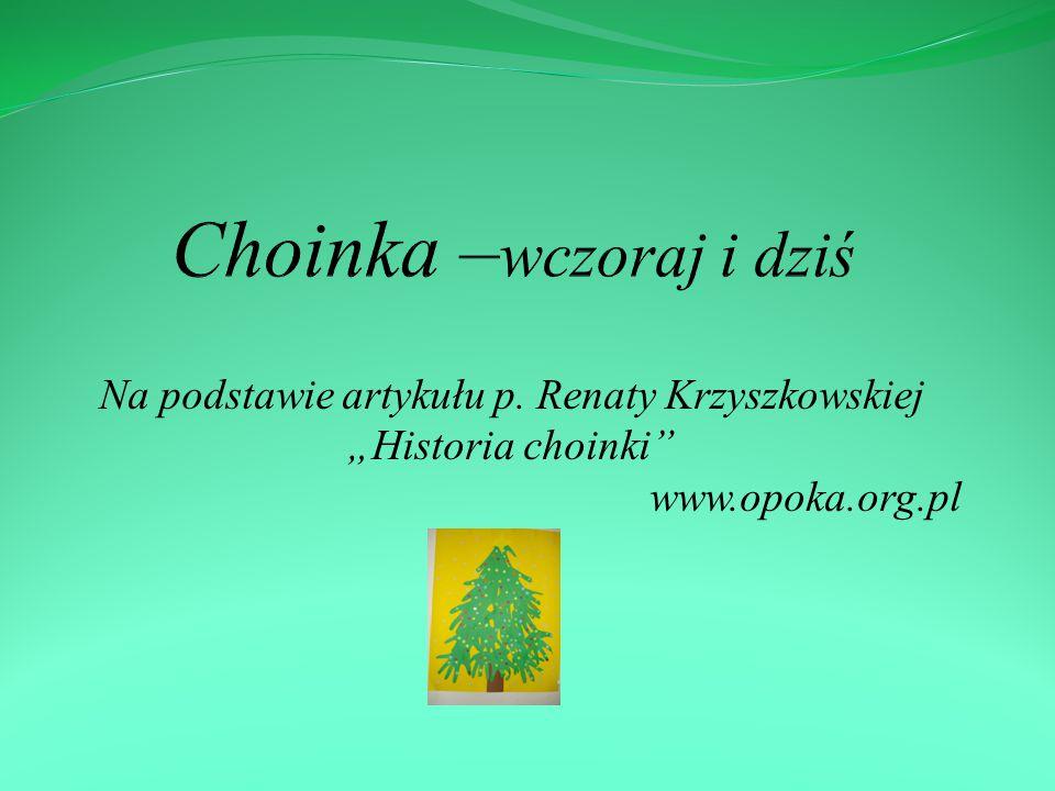 Choinka –wczoraj i dziś