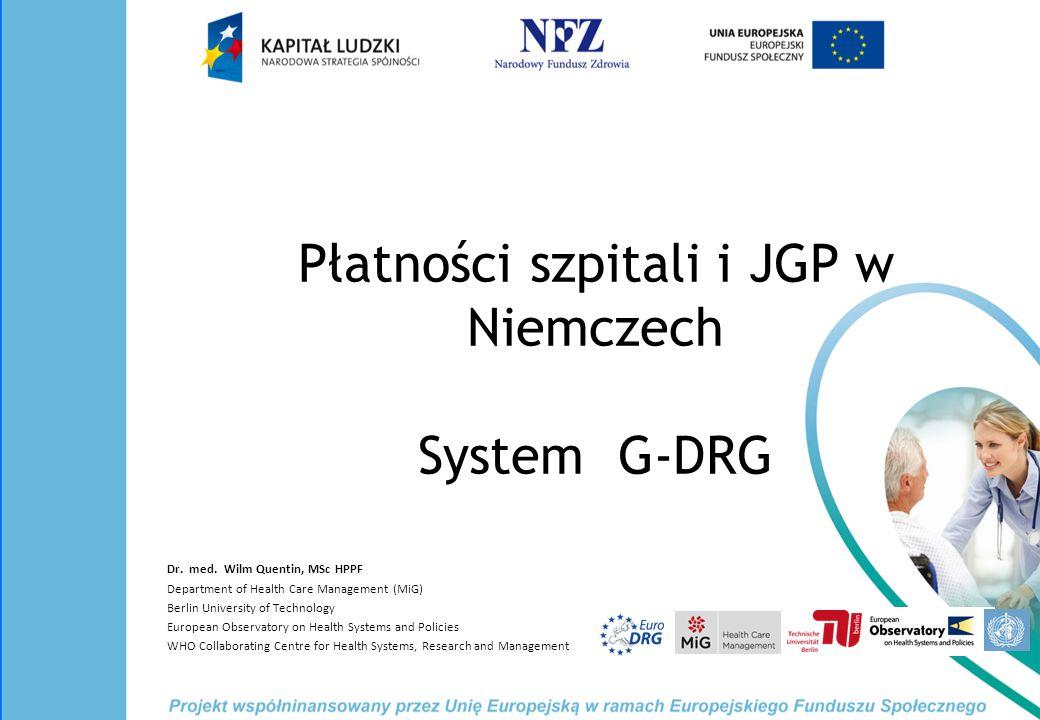 Płatności szpitali i JGP w Niemczech System G-DRG