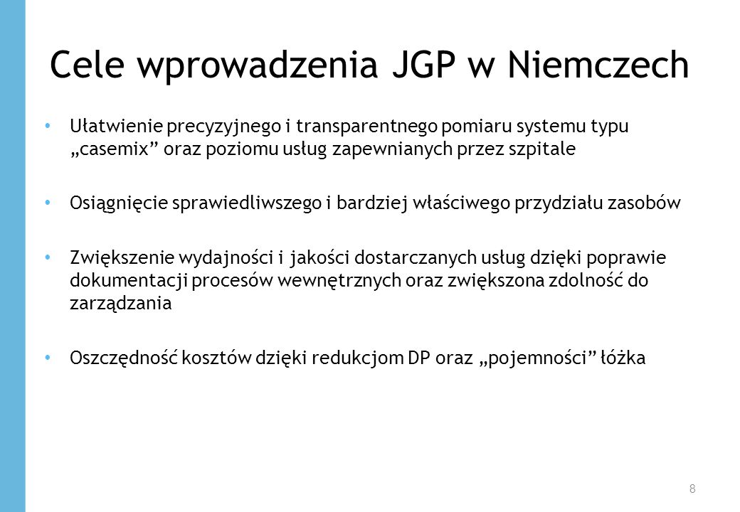 Cele wprowadzenia JGP w Niemczech