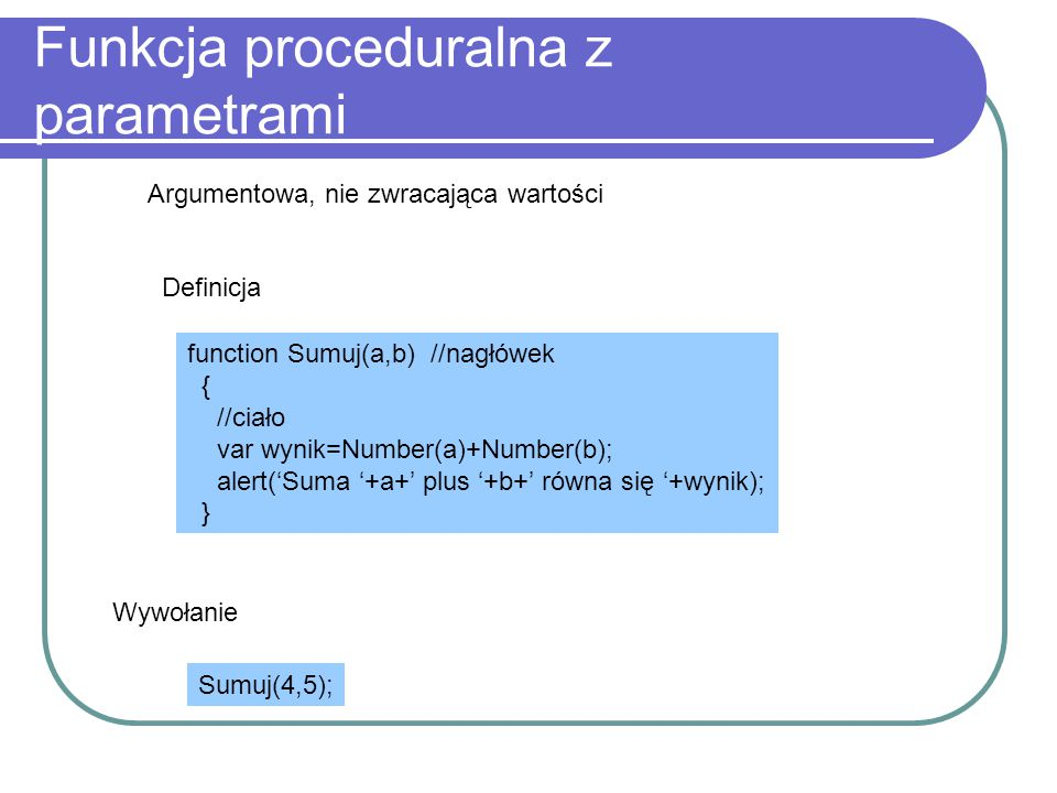 Funkcja proceduralna z parametrami