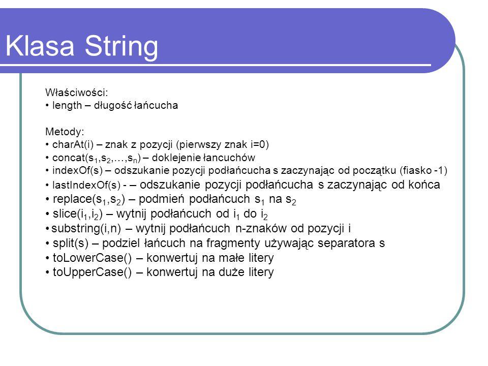 Klasa String replace(s1,s2) – podmień podłańcuch s1 na s2