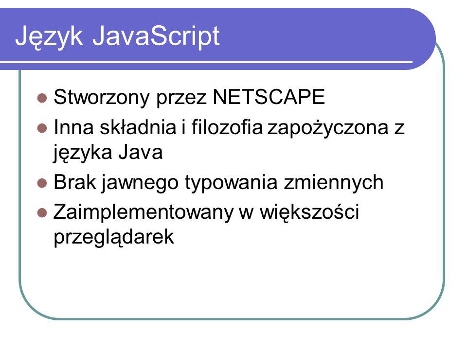 Język JavaScript Stworzony przez NETSCAPE