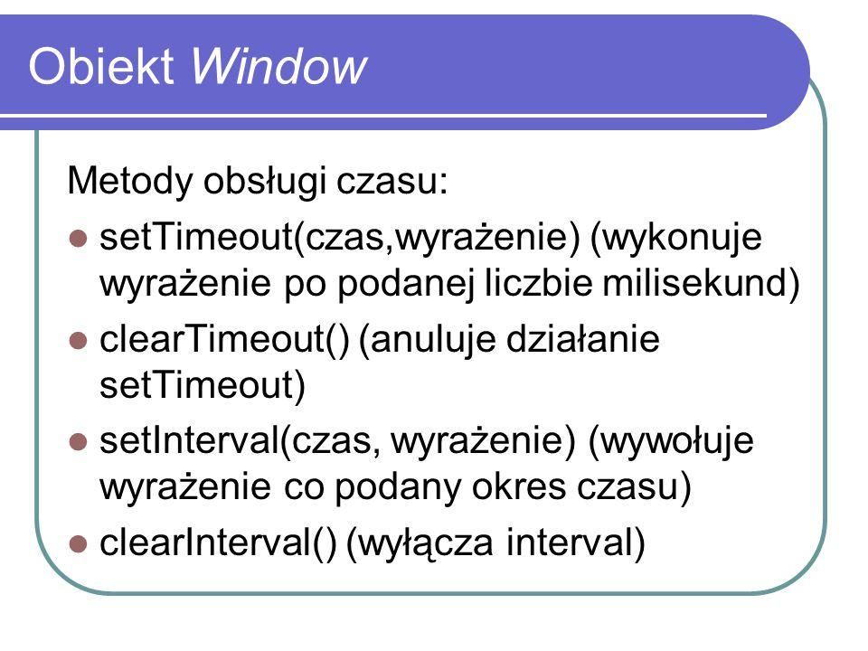Obiekt Window Metody obsługi czasu: