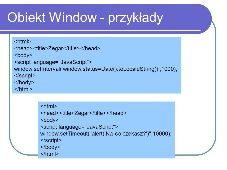 Obiekt Window - przykłady