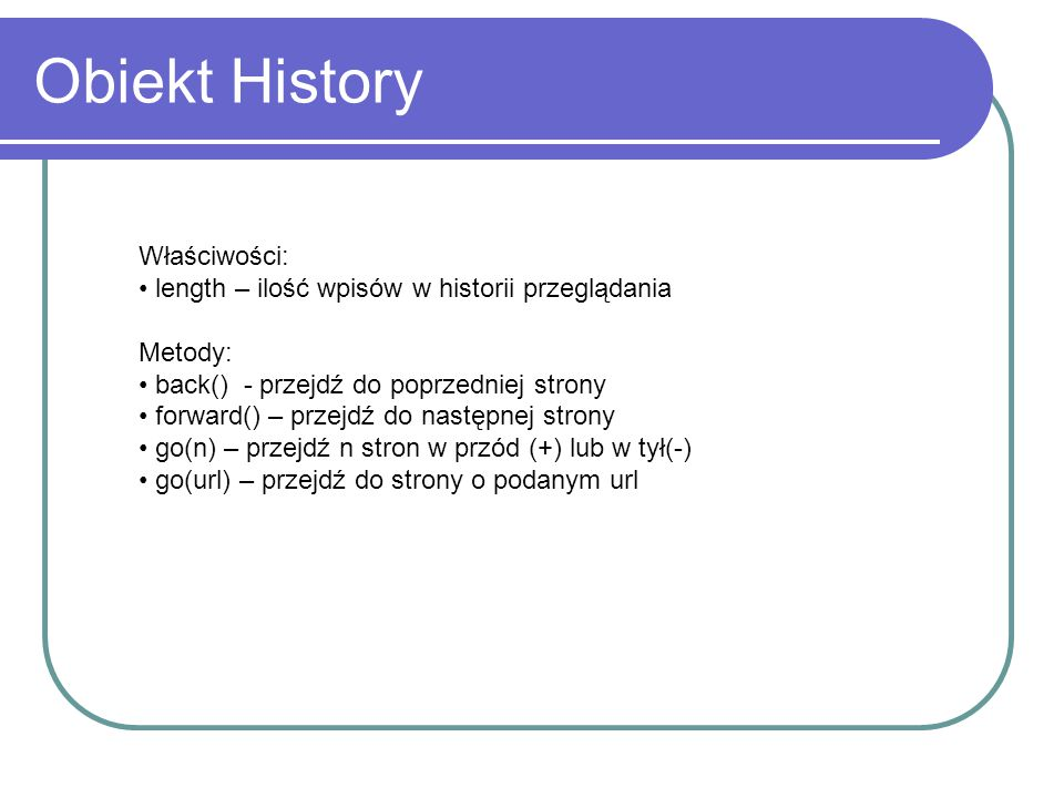 Obiekt History Właściwości: