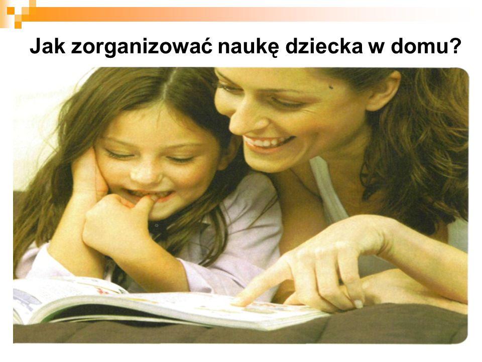 Jak zorganizować naukę dziecka w domu