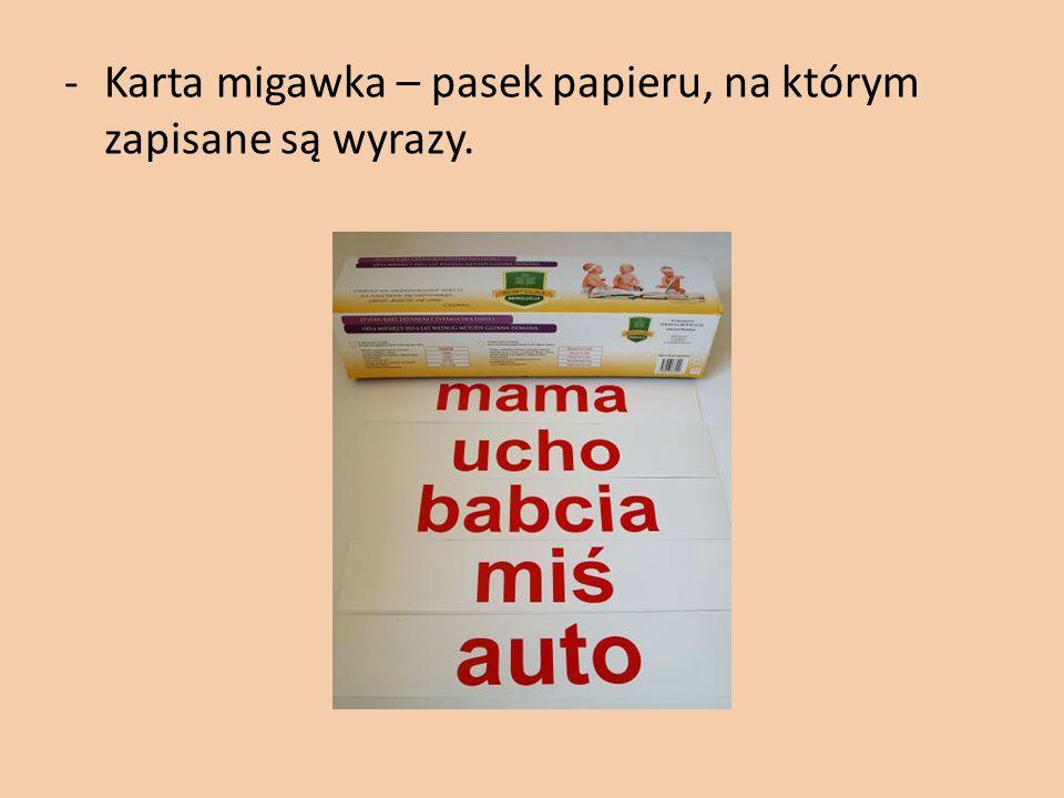 Karta migawka – pasek papieru, na którym zapisane są wyrazy.