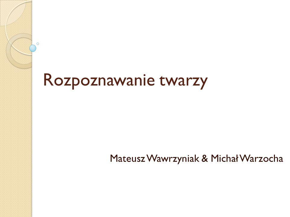 Mateusz Wawrzyniak & Michał Warzocha