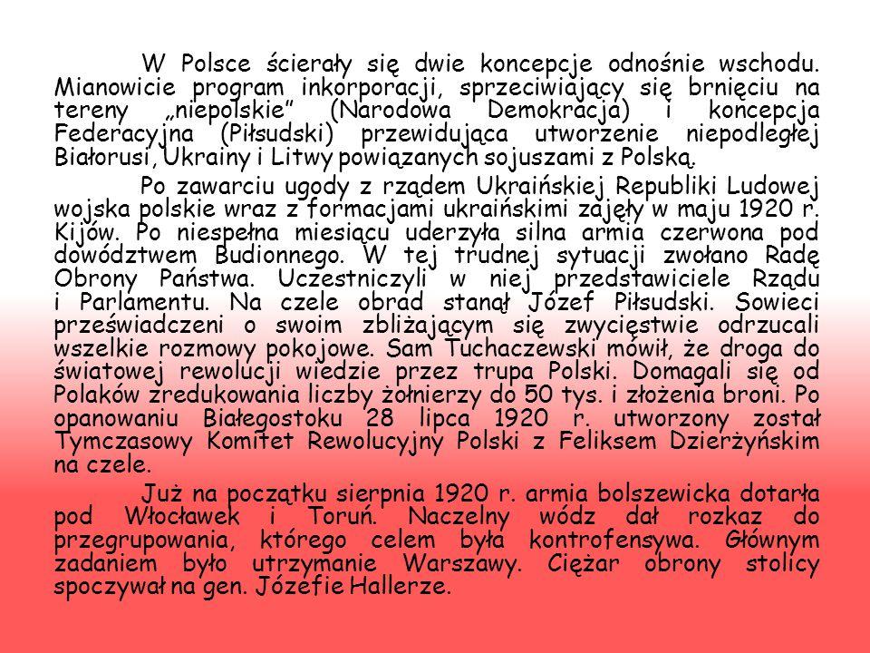 W Polsce ścierały się dwie koncepcje odnośnie wschodu