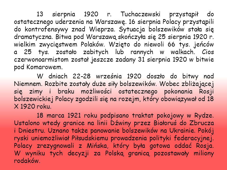 13 sierpnia 1920 r. Tuchaczewski przystąpił do ostatecznego uderzenia na Warszawę.