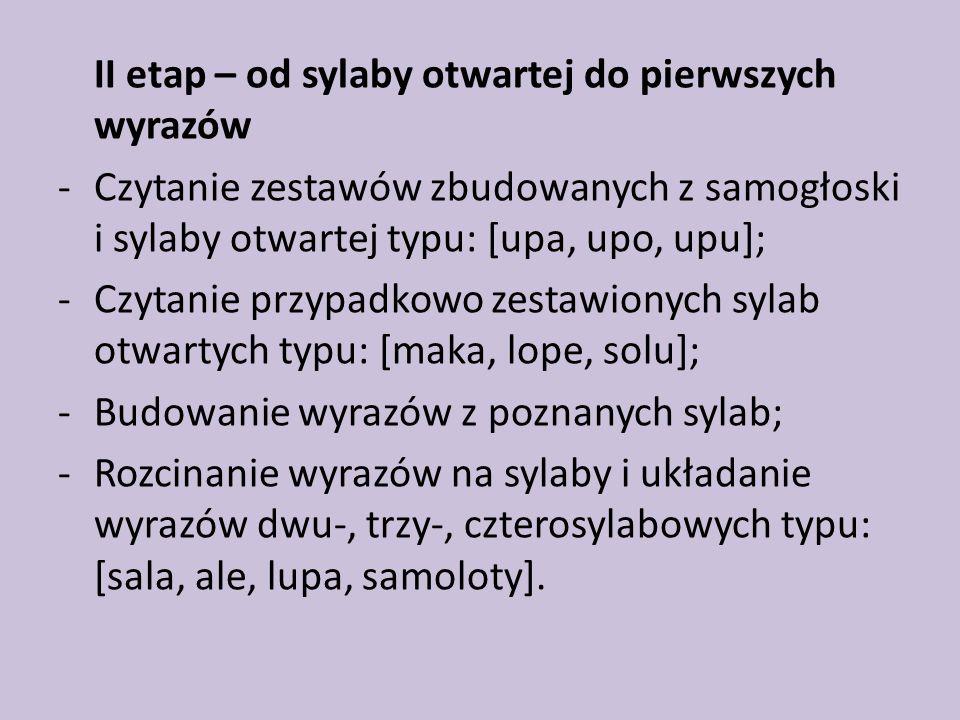 II etap – od sylaby otwartej do pierwszych wyrazów