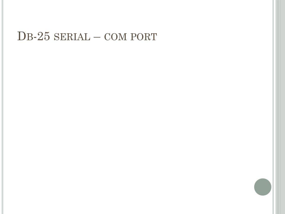 Db-25 serial – com port