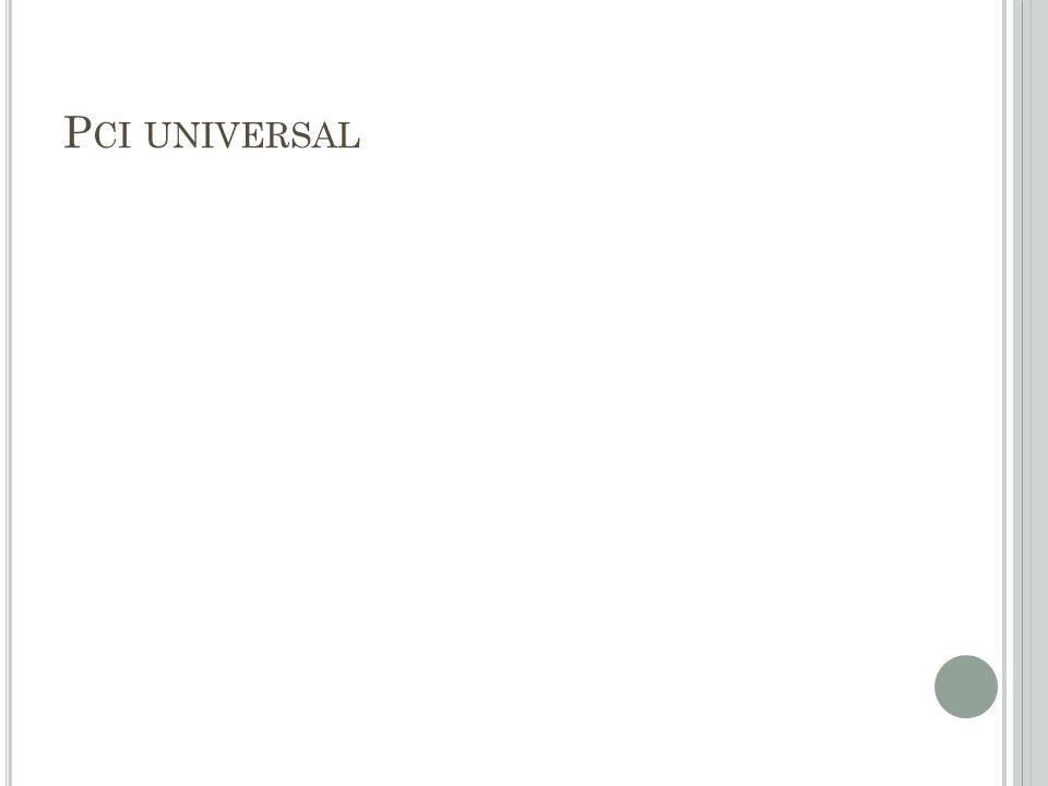 Pci universal