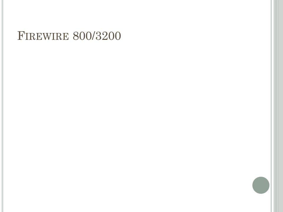 Firewire 800/3200