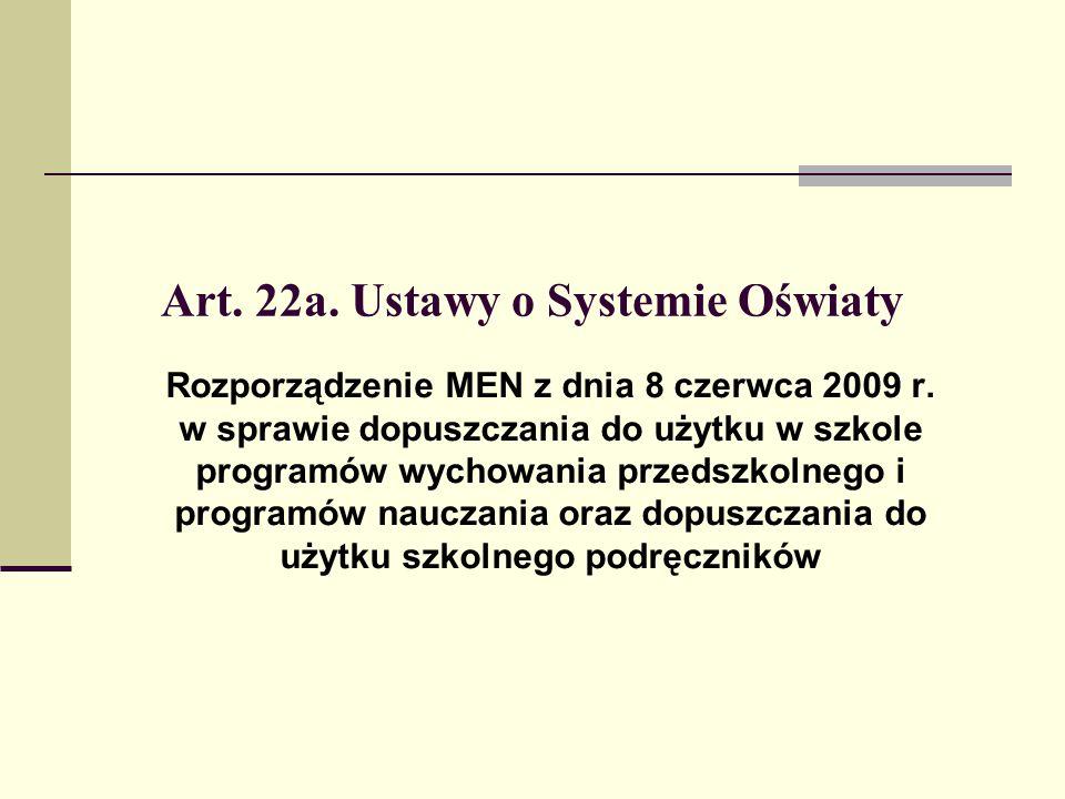 Art. 22a. Ustawy o Systemie Oświaty