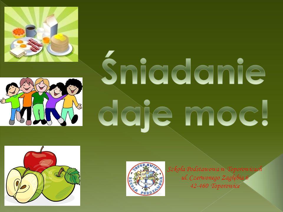 Śniadanie daje moc! Szkoła Podstawowa w Toporowicach