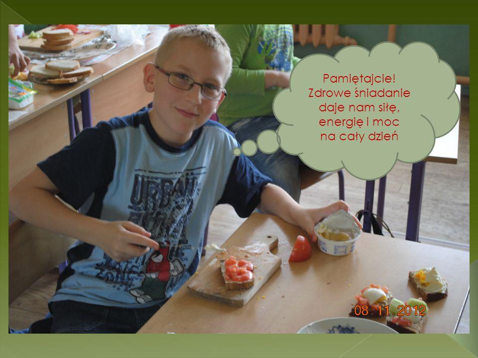 Pamiętajcie! Zdrowe śniadanie daje nam siłę, energię i moc na cały dzień