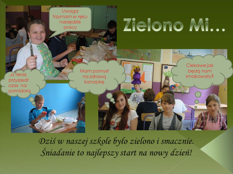 Zielono Mi… Dziś w naszej szkole było zielono i smacznie.