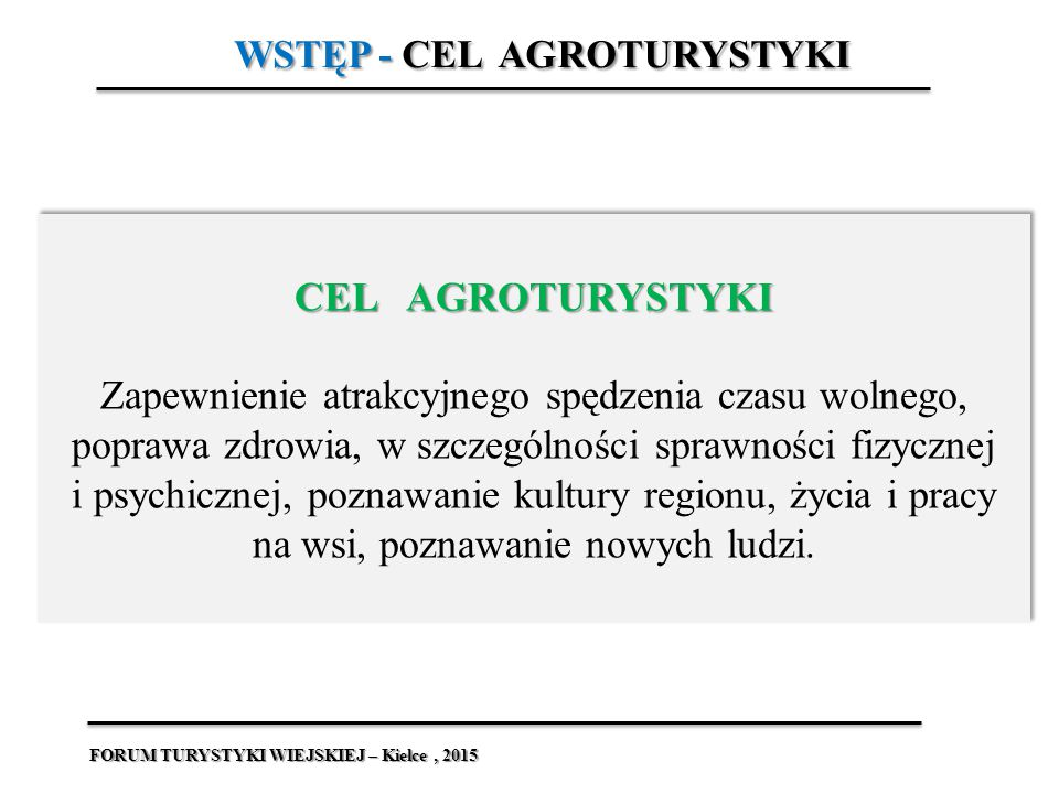 WSTĘP - CEL AGROTURYSTYKI