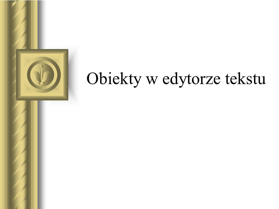 Obiekty w edytorze tekstu