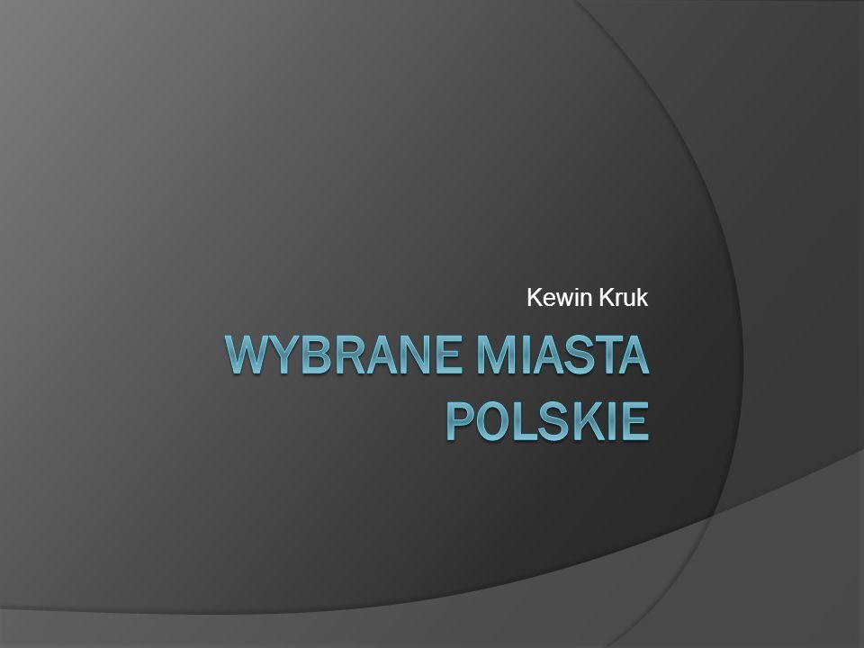 WYBRANE MIASTA POLSKIE
