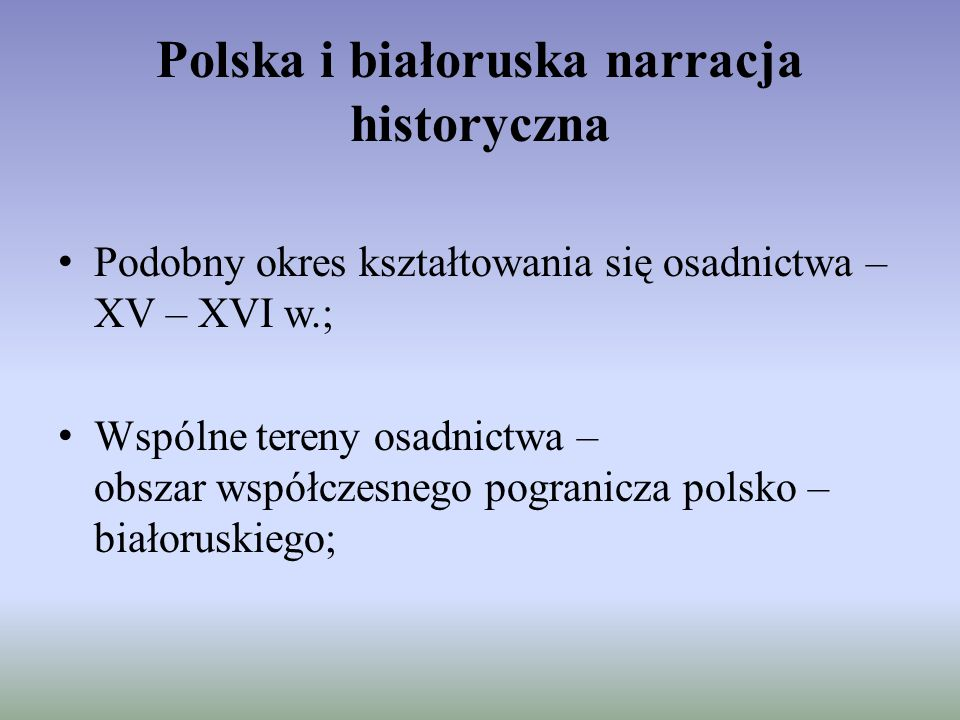 Polska i białoruska narracja historyczna