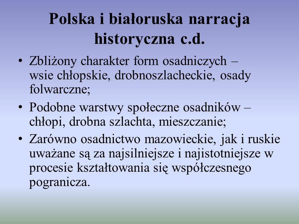 Polska i białoruska narracja historyczna c.d.