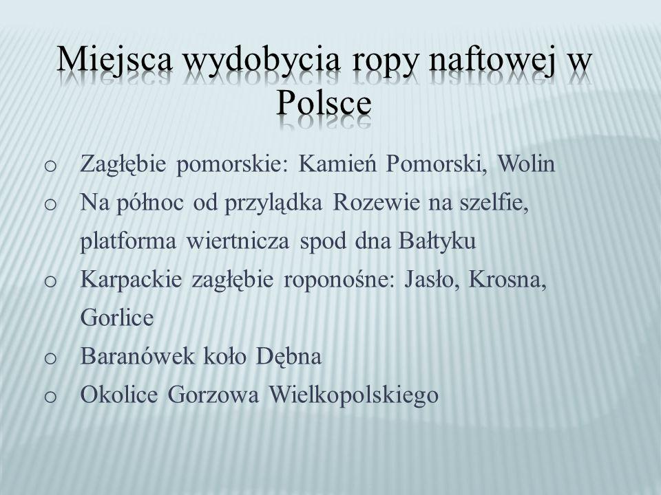 Miejsca wydobycia ropy naftowej w Polsce