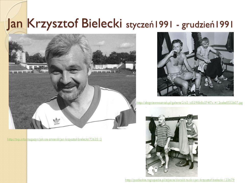 Jan Krzysztof Bielecki styczeń1991 - grudzień1991