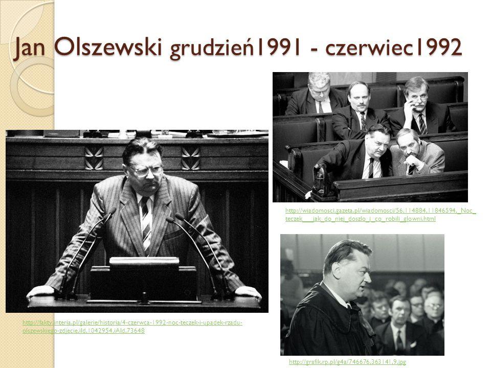 Jan Olszewski grudzień1991 - czerwiec1992