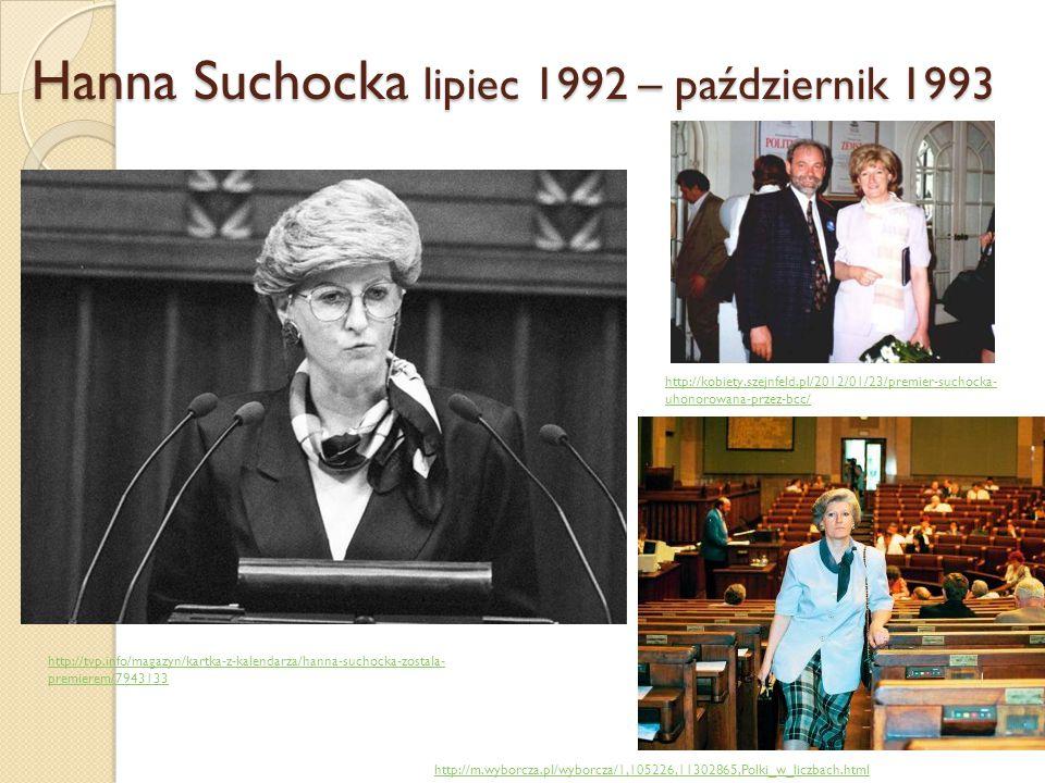 Hanna Suchocka lipiec 1992 – październik 1993