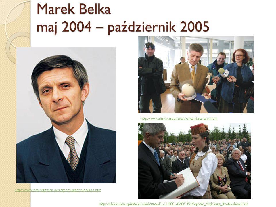 Marek Belka maj 2004 – październik 2005