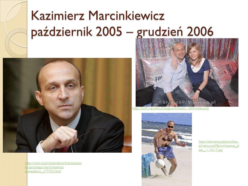 Kazimierz Marcinkiewicz październik 2005 – grudzień 2006