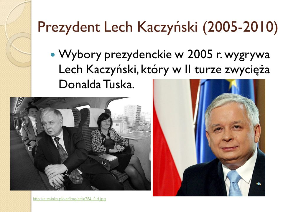 Prezydent Lech Kaczyński (2005-2010)