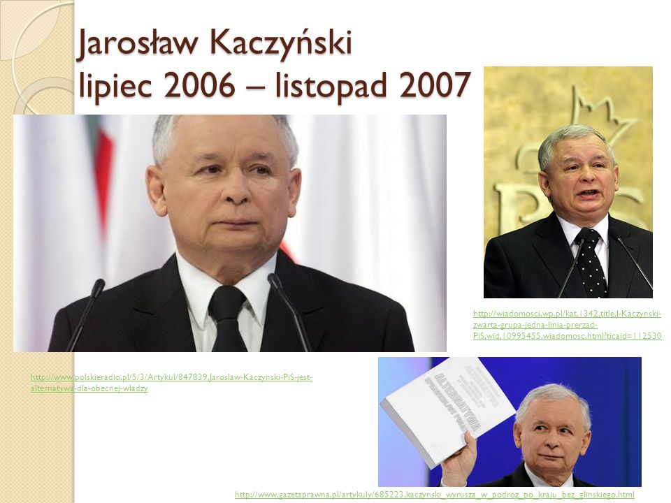 Jarosław Kaczyński lipiec 2006 – listopad 2007