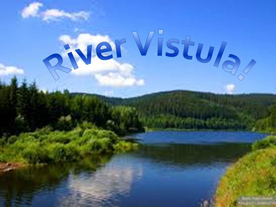 River Vistula!