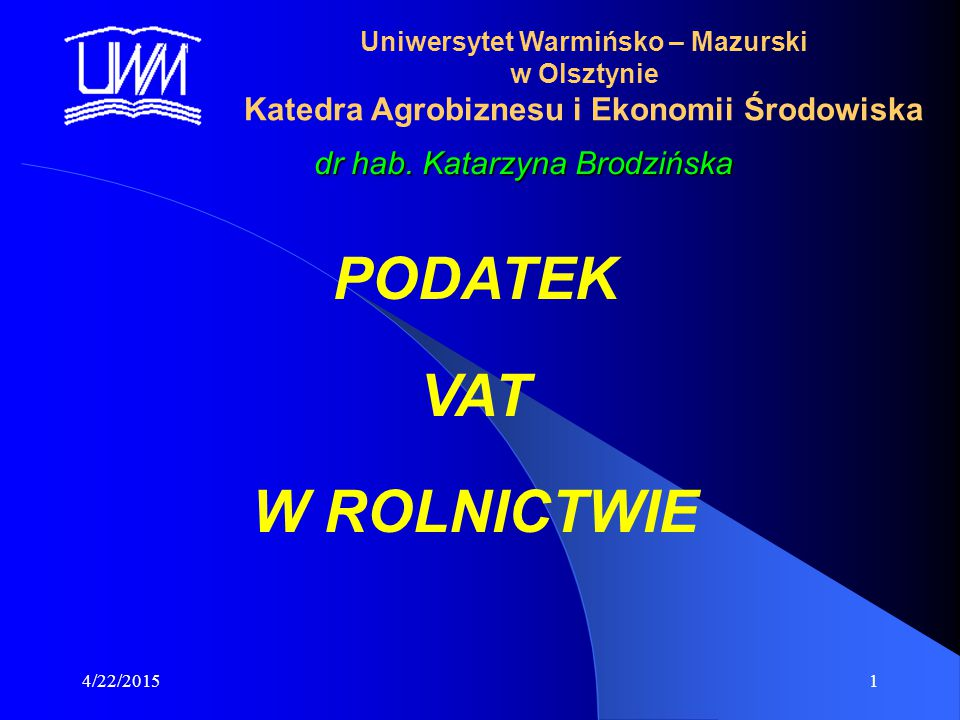 PODATEK VAT W ROLNICTWIE