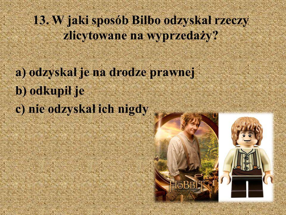 13. W jaki sposób Bilbo odzyskał rzeczy zlicytowane na wyprzedaży