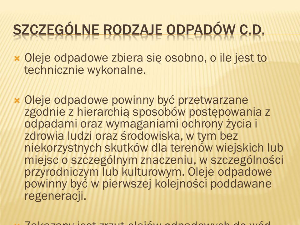 Szczególne rodzaje odpadów c.d.