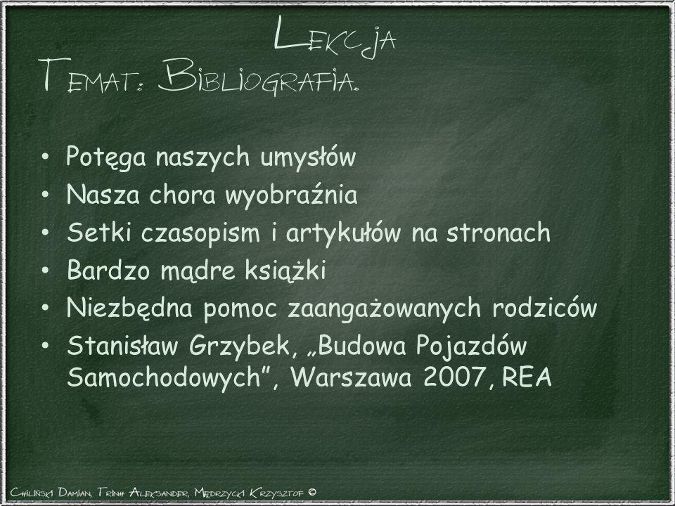 Temat: Bibliografia. Potęga naszych umysłów Nasza chora wyobraźnia