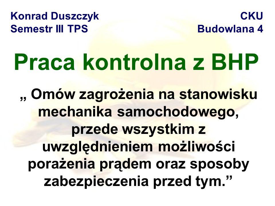 Konrad Duszczyk Semestr III TPS