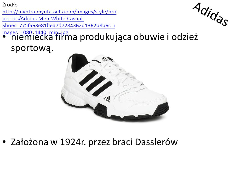 Adidas niemiecka firma produkująca obuwie i odzież sportową.