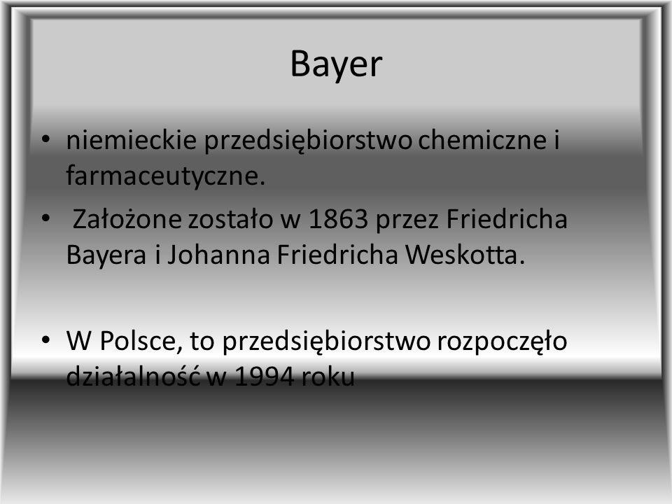 Bayer niemieckie przedsiębiorstwo chemiczne i farmaceutyczne.