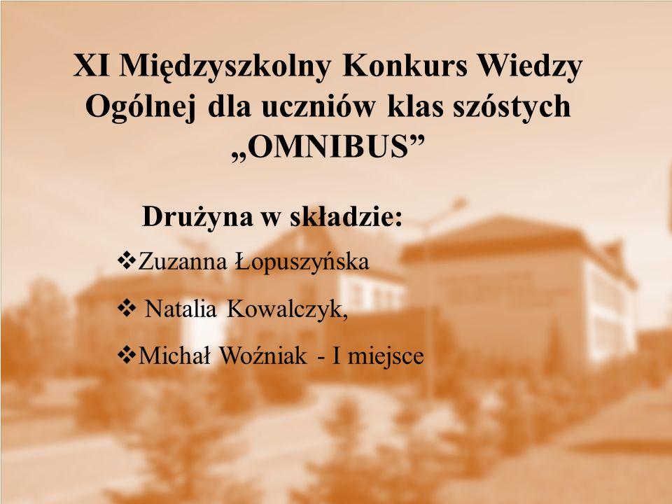 """XI Międzyszkolny Konkurs Wiedzy Ogólnej dla uczniów klas szóstych """"OMNIBUS"""