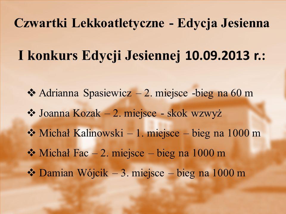 I konkurs Edycji Jesiennej 10.09.2013 r.: